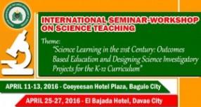 INTERNATIONAL SEMINAR-WORKSHOP ON SCIENCE TEACHING – APRIL 11-13 & 25-27, 2016