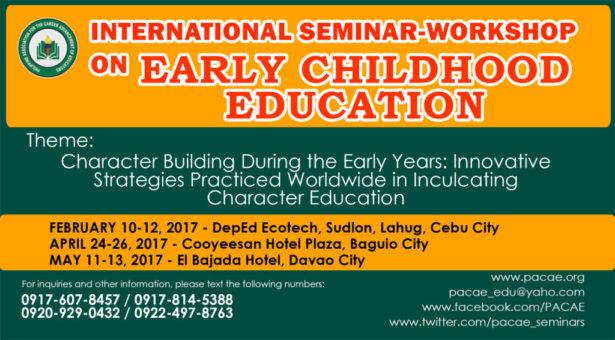 INTERNATIONAL SEMINAR-WORKSHOP ON EARLY CHILDHOOD EDUCATION (ECE)